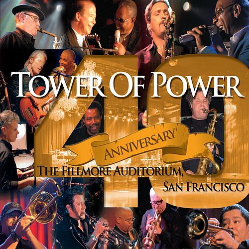 40th Anniversary by Tower of Power