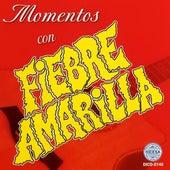 Momentos Con by Fiebre Amarilla