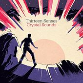 Crystal Sounds by Thirteen Senses