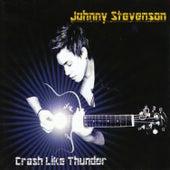 Crash Like Thunder by Johnny Stevenson