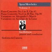 Ignaz Moscheles Volume 3 by Sinfonia da Camera