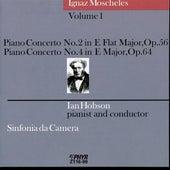 Moscheles Volume 1: Piano Concertos No. 2 and 4 by Sinfonia da Camera