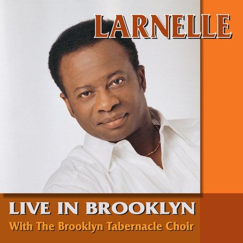 Larnelle Harris Live In Brooklyn by Larnelle Harris