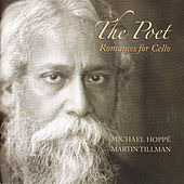 The Poet: Romances for Cello by Michael Hoppé