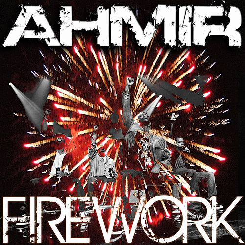 Ahmir: Firework (Cover) by Ahmir