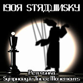 Petrushka & Symphony In Three Movements by Various Artists