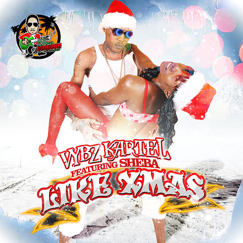 Like Xmas by VYBZ Kartel