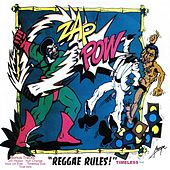 Reggae Rules - Timeless by Zap Pow