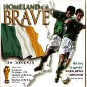 Homeland Of The Brave by Tom Donovan