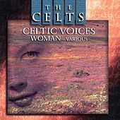 Celtic Voices - Woman by Various Artists