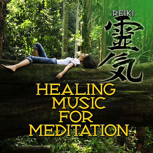 Healing Music for Meditation by Reiki