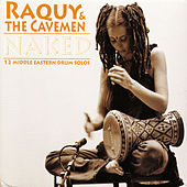 Naked - 12 Middle-Eastern Drum Solos by Raquy and the Cavemen