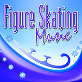 Figure Skating Music by Music For Sports