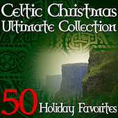 Celtic Christmas Ultimate Collection - 50 Holiday Favorites by Various Artists