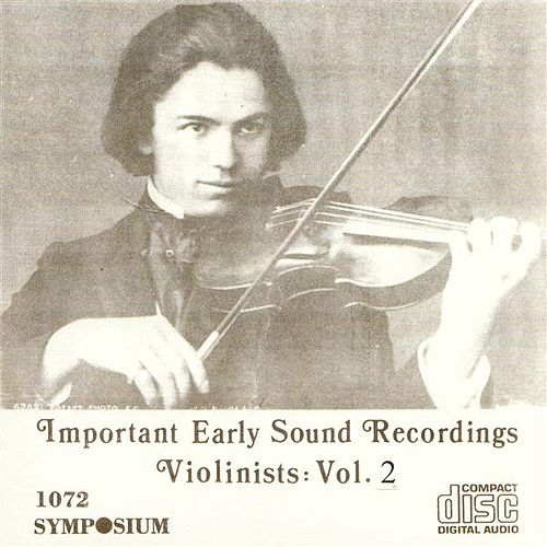 Great Violinists, Vol. 2 (1902-1934) by Various Artists