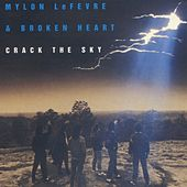 Crack The Sky by Mylon LeFevre & Broken Heart