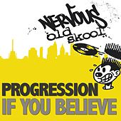If You Believe by Progression