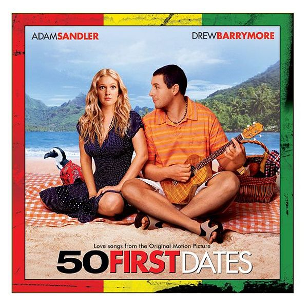 50 First Dates 50 first dates: