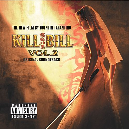Kill Bill Vol. 2 Original Soundtrack von Various Artists