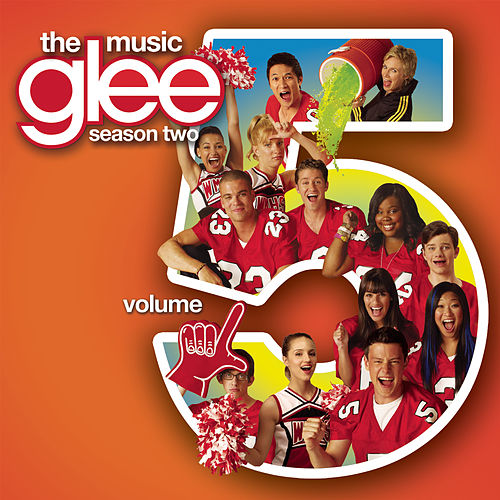 Glee: The Music, Volume 5 by Glee Cast