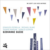 We Don't Live Here Anymore by Giovanni Guidi