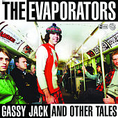 Gassy Jack And Other Tales by The Evaporators