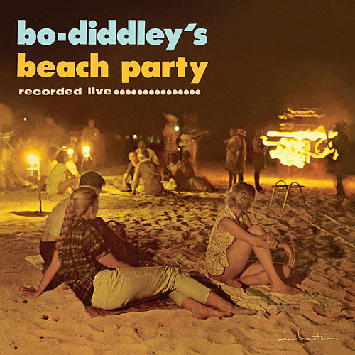 Bo Diddley's Beach Party by Bo Diddley