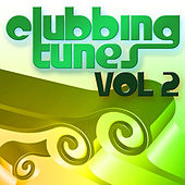 Clubbing Tunes, Vol. 2 by Various Artists