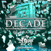 A Decade of Trance, Pt. 9: 2009 by Various Artists