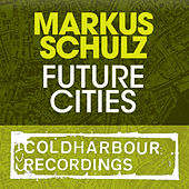 Future Cities by Markus Schulz