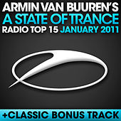 A State of Trance Radio Top 15 - January 2011 by Various Artists