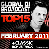 Global DJ Broadcast Top 15 - February 2011 by Various Artists