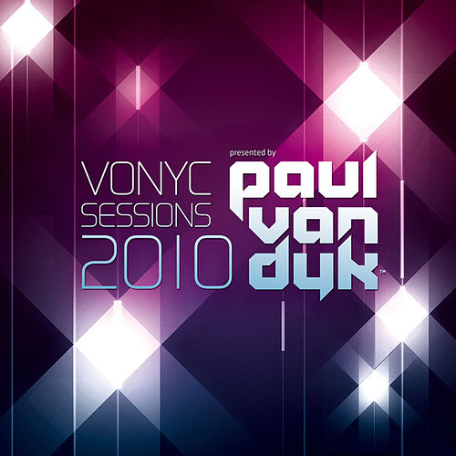 VONYC Sessions 2010 Presented By Paul van Dyk by Various Artists