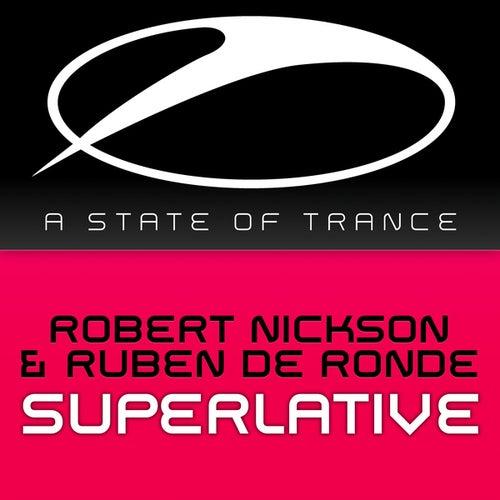 Superlative by Robert Nickson