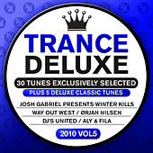 Trance Deluxe 2010 - 05 [30 Tunes Exclusively Selected] von Various Artists