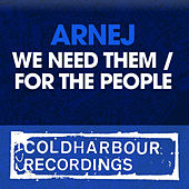 We Need Them / For The People by Arnej