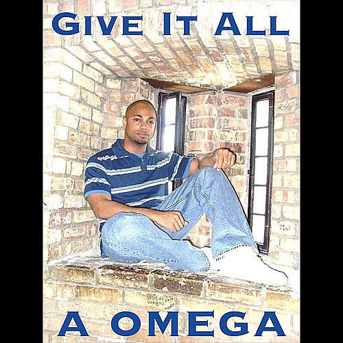 Give It All by Omega