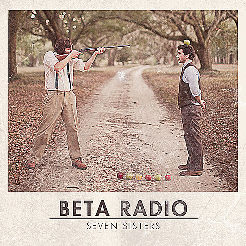 Seven Sisters by Beta Radio