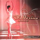 Candlelight Classics 7 - Ballerina Dance by John Livingston
