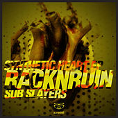 Synthetic Heart EP [Part 2] by RacknRuin