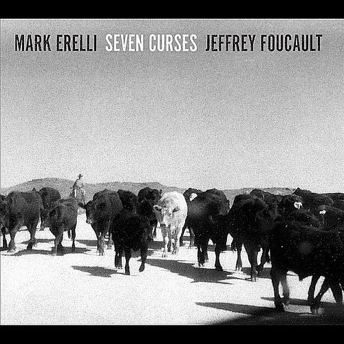 Seven Curses by Mark Erelli