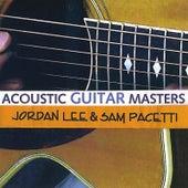 Acoustic Guitar Masters by Jordan Lee