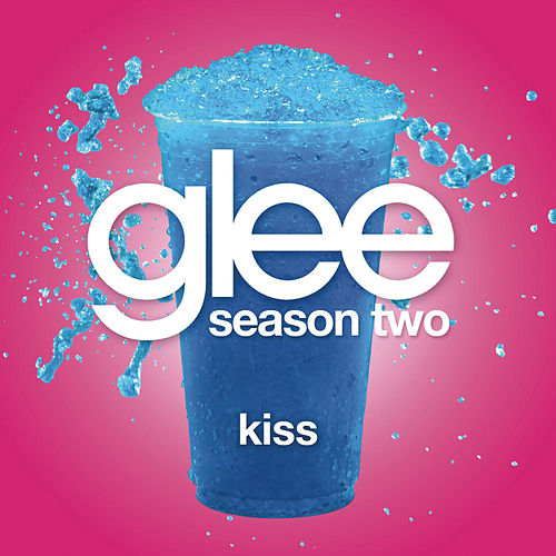 Kiss (Glee Cast Version featuring Gwyneth Paltrow) by Glee Cast
