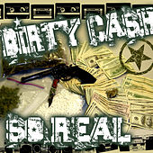So Real by Dirty Cash