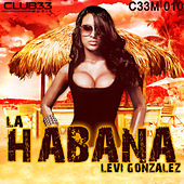 La Habana by Levi Gonzalez