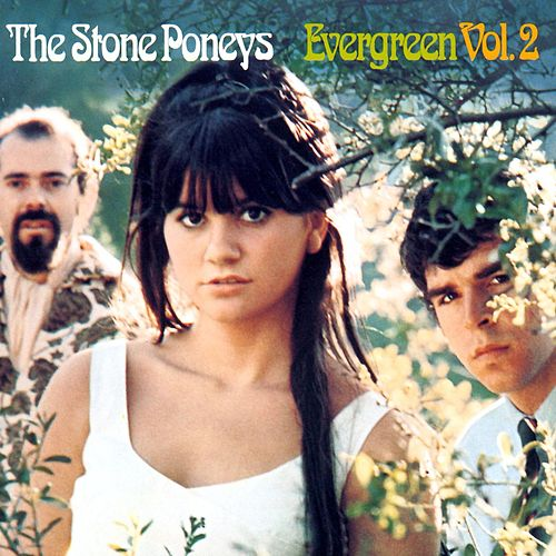 Evergreen Vol.2 by Stone Poneys