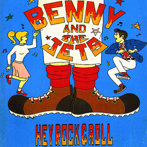 Hey Rock and Roll by Benny and the Jets