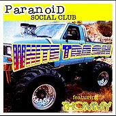 White Trash (feat. Thommy) by Paranoid Social Club