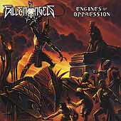 Engines of Oppression by Fallen Angels