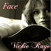 Face - Single by Vickie Raye
